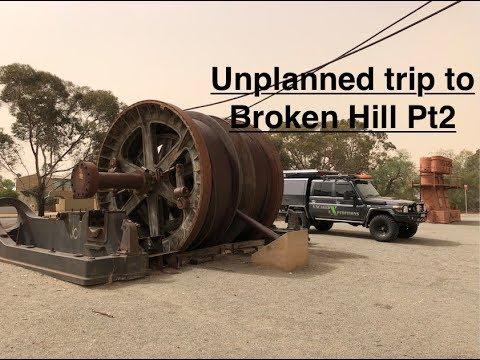Unplanned trip to Broken hill Pt2