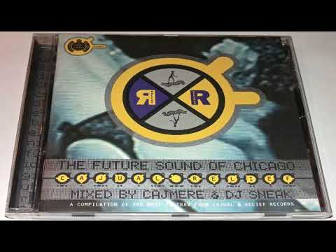 Cajmere & DJ Sneak - The Future Sound Of Chicago