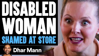 DISABLED WOMAN Shamed At Store, What Happens Is Shocking | Dhar Mann
