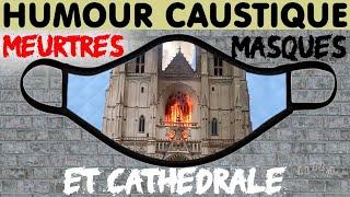 Humour : Meurtres, Masques et Cathédrale...