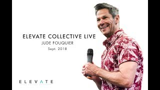 Elevate Collective Workshop Sept 2018 - Keynote session with Ps Jude Fouquier