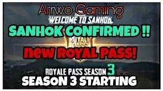 PUBG MOBILE SANHOK CONFIRMED !! | SEASON 3 STARTING | NEW ROYAL PASS (Arrwo Gaming)
