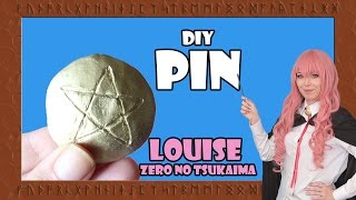 [DIY] LOUISE'S PIN ❤ ZERO NO TSUKAIMA ゼロの使い魔  COSPLAY TUTORIAL