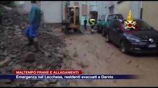 Etg - Maltempo, frane e allagamenti. Emergenza nel Lecchese, residenti evacuati a Dervio