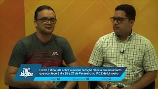 Pedro Felipe fala sobre o evento nutrição ciência em movimento que acontecerá dia 26 e 27 de Fev.