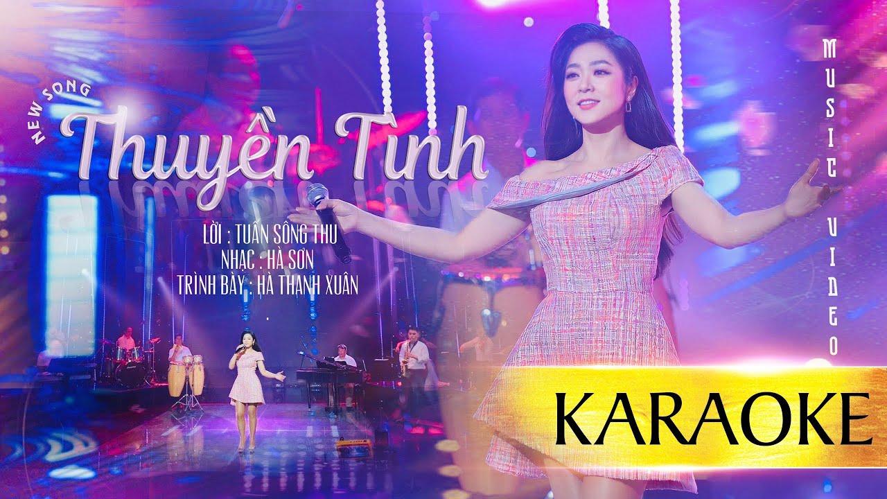 [KARAOKE] MV THUYỀN TÌNH   Hà Thanh Xuân (Lời: Tuấn Sông Thu - Nhạc: Hà Sơn)