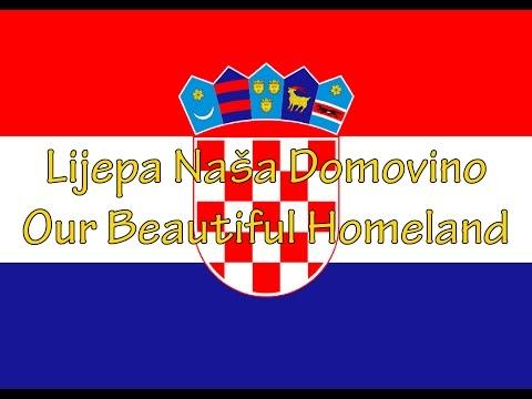 Lijepa naša domovino - National anthem of Croatia (lyrics)