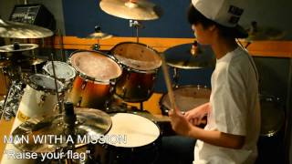 Joe、中学2年生です。(14years old)。MAN WITH A MISSION の 「Raise ...