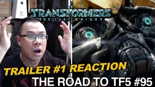REACTION to Transformers The Last Knight Trailer #1 - [THE ROAD TO TF5 #95]