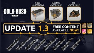 ⛏️PATCH DAY IS HERE!!! GOLD RUSH THE GAME 1.3 is live⛏️