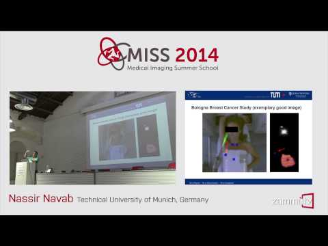 MISS 2014 (14) - Nassir Navab (Technical University of Munich, Germany)