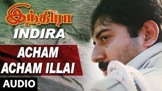 Acham Acham Illai Full Song || Indira || Arvind Swamy, Anu Hasan,A R Rahman