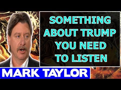 Mark Taylor Prophecy October 30 2017 ★ SOMETHING ABOUT TRUMP YOU NEED TO LISTEN ★ Mark Taylor Update
