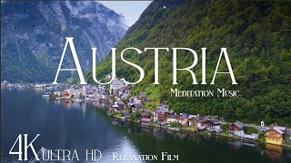 Austria 4K • Beautiful Scenery, Relaxing Music & Nature Soundscape • Relaxation Film