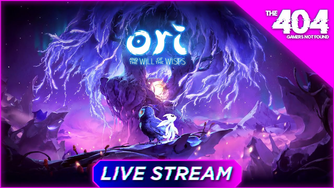 The 404: Ori and The Will of the Wisps Livestream!