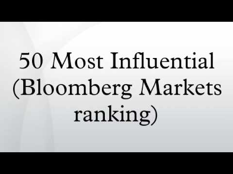 50 Most Influential (Bloomberg Markets ranking)