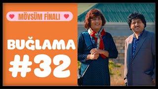 """""""Buğlama"""" #32 Mövsüm Finalı (20.07.2019)"""