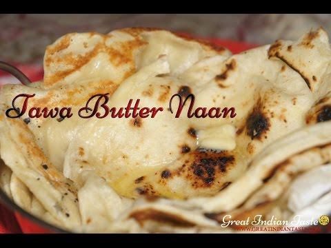 Tawa Butter Naan ( English SubTitles ) - TheGreatIndianTaste.com