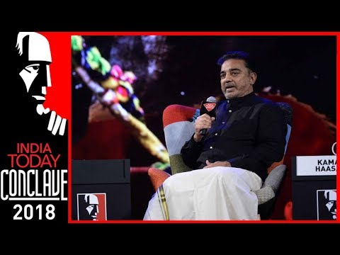 'Mend Your Ways Or We Will Step In' : Kamal Haasan To AIADMK & DMK At India Today Conclave 2018