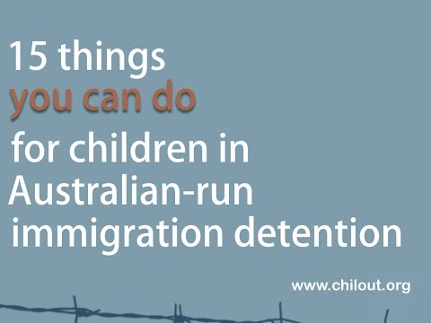 15 Things you can do for children in immigration detention today