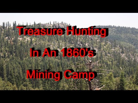 Treasure hunting an 1860's mining camp