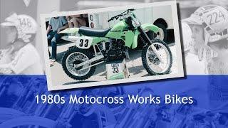 Motocross: 1980s Motocross Works Bikes