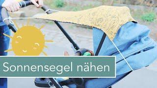Sonnensegel für den Kinderwagen nähen