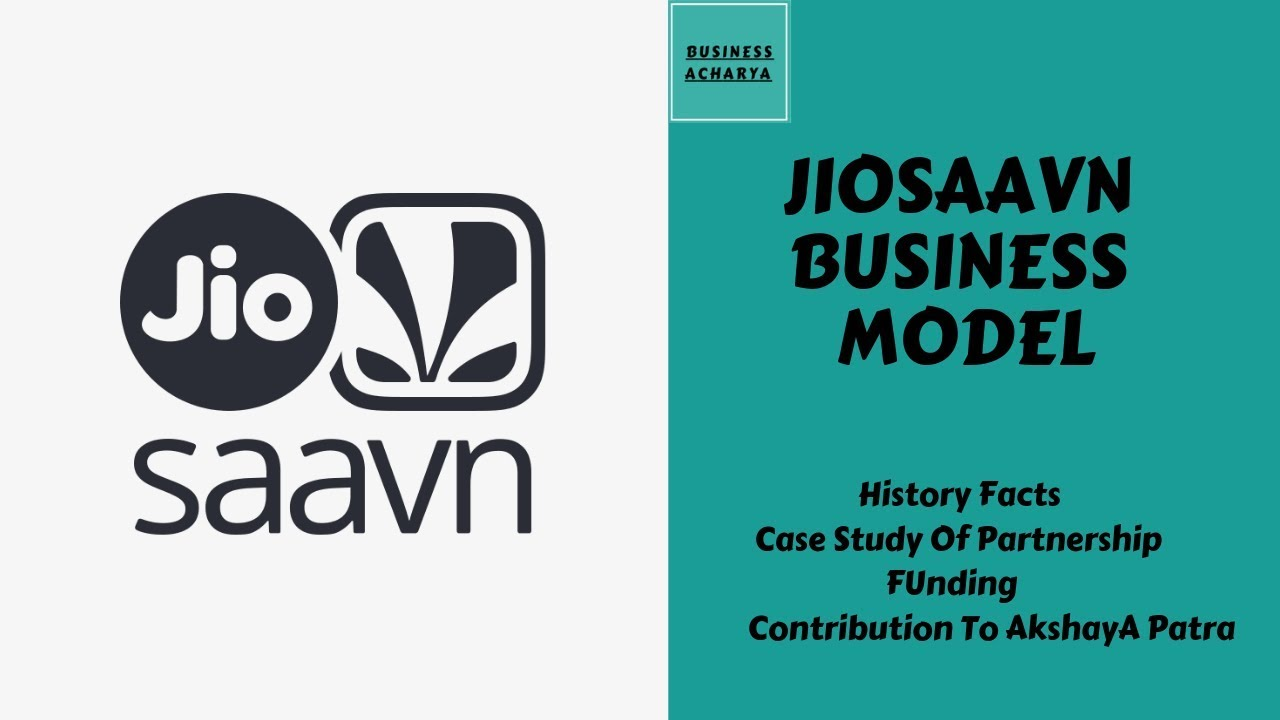 JioSaavn Business Model Detailed Case Study By Business Acharya