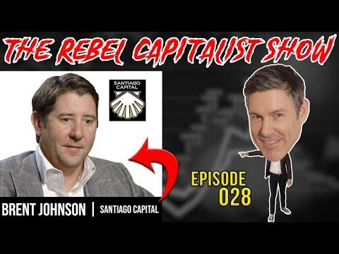 Brent Johnson (Dollar, Stocks, Gold) The Rebel Capitalist Show Ep. 28!