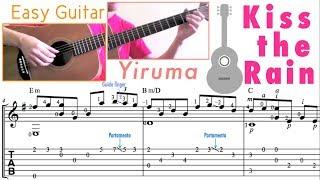 Kiss The Rain / Yiruma (Easy Guitar) 비를 맞다 / 이루마 (쉬운기타)