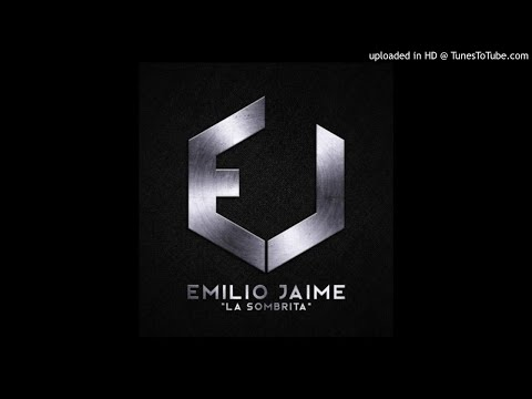 Emilio Jaime - La Sombrita (audio official)