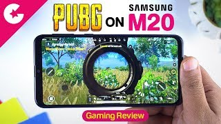 PUBG on Samsung Galaxy M20 - Gaming Review & Heat Test!!