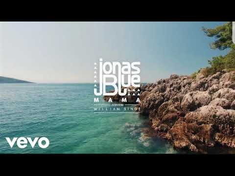 Jonas Blue - Mama 1 Hour Loop