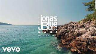 Jonas Blue-Mama 1 Hour Loop