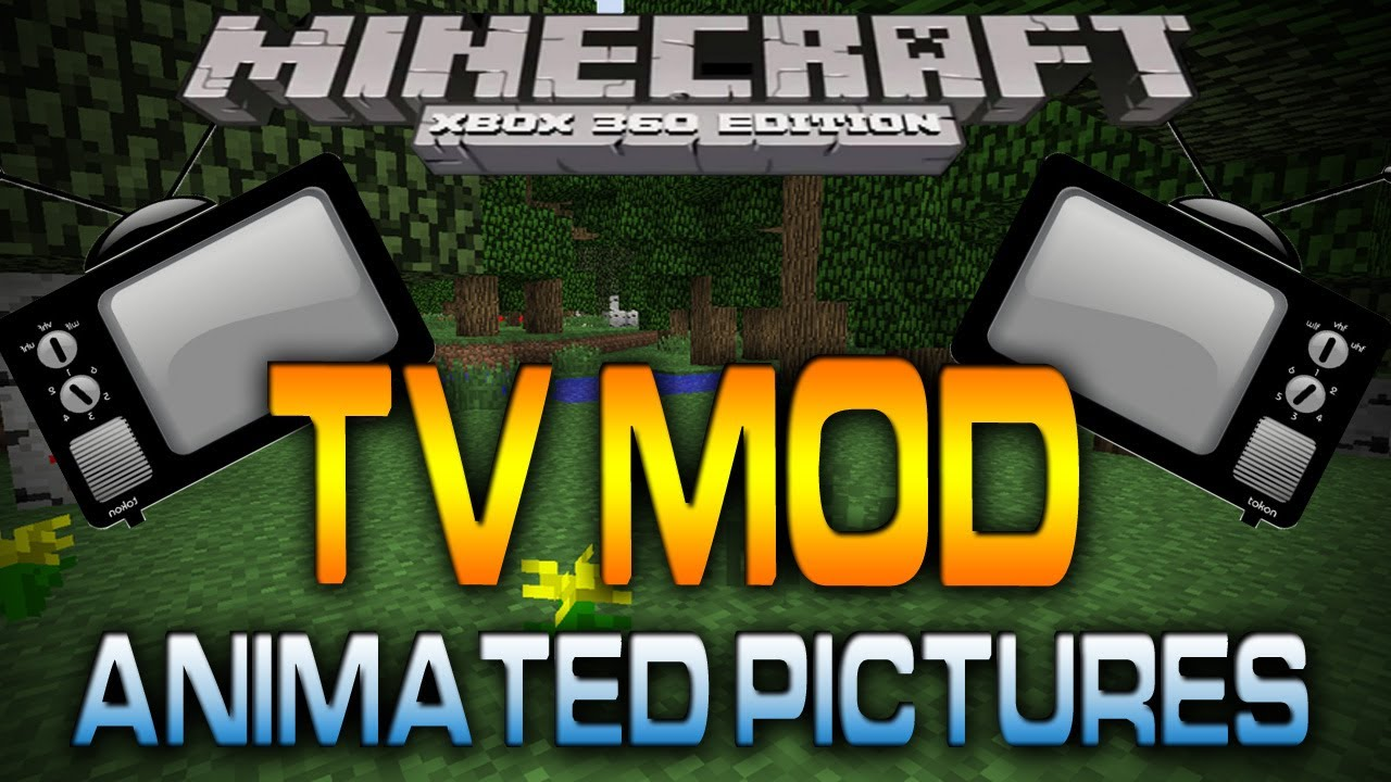 Keep your content clean · v. Minecraft (Xbox 360): TV MOD   CUSTOM ANIMATIONS (Map w