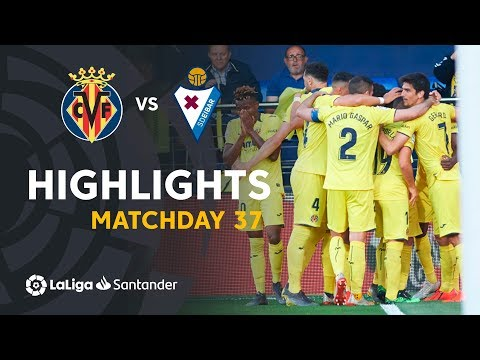 Highlights Villarreal CF vs SD Eibar (1-0)