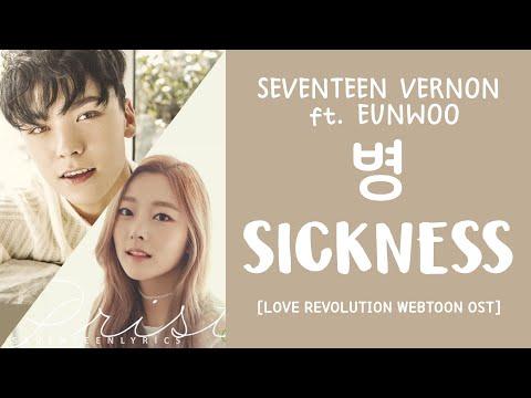 [ENG/HAN/ROM] SEVENTEEN Vernon ft. PRISTIN Eunwoo - Sickness (병)