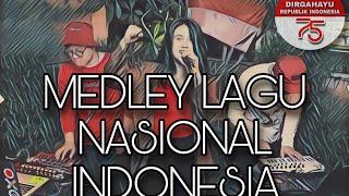 MEDLEY LAGU-LAGU NASIONAL INDONESIA ( RVBI VERSION )