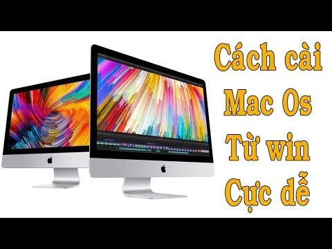 Cách cài HDH Mac OS cho máy Mac và tạo usb cài đặt băng win cực dễ