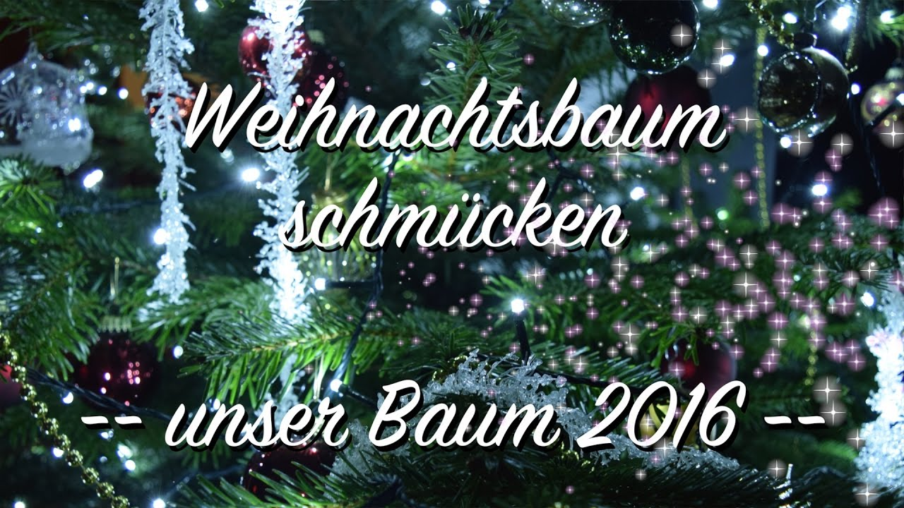 weihnachtsbaum schm cken unser baum 2016 youtube. Black Bedroom Furniture Sets. Home Design Ideas