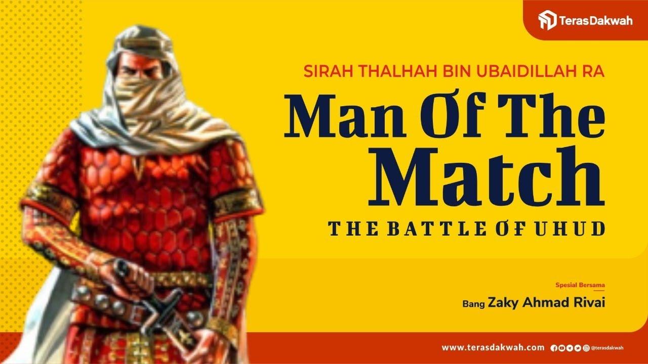 BATTLE OF UHUD MAN OF THE MATCH! - Bang Zaky Ahmad Rivai