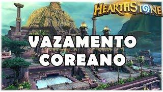 HEARTHSTONE - VAZAMENTO COREANO!
