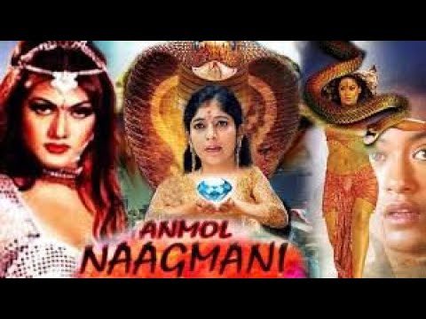Blockbuster Superhit Movie Nag Nagin Romantic Full Movie HIndi Dubbed Movie || Anmol Nagmani