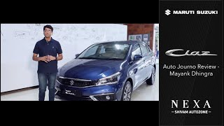 The New Ciaz Auto Journo Review  - Mayank Dhingra