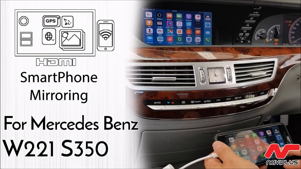 mercedes benz w221 s class s350 smartphone mirroring. Black Bedroom Furniture Sets. Home Design Ideas