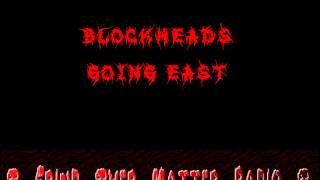 Watch Blockheads Going East video