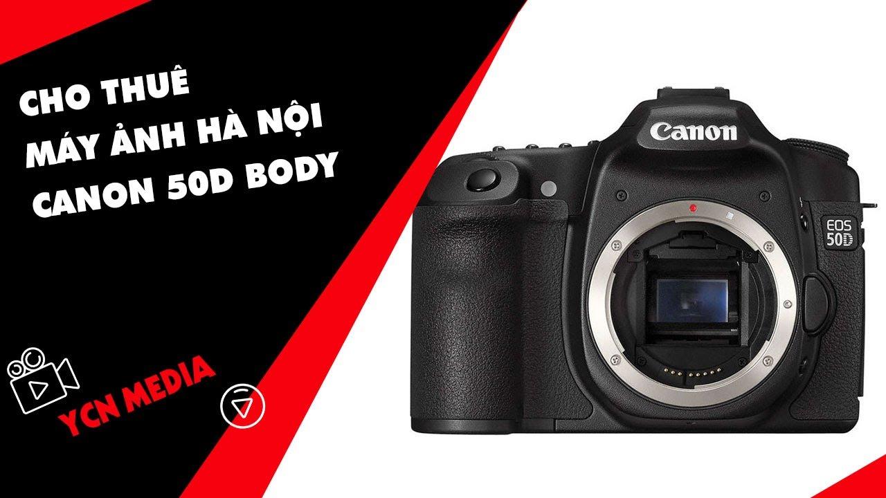 Cho thuê máy ảnh Hà Nội Canon 50D body
