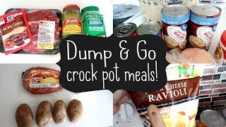 DUMP & GO CROCK POT MEALS | QUICK & EASY CROCK POT RECIPES