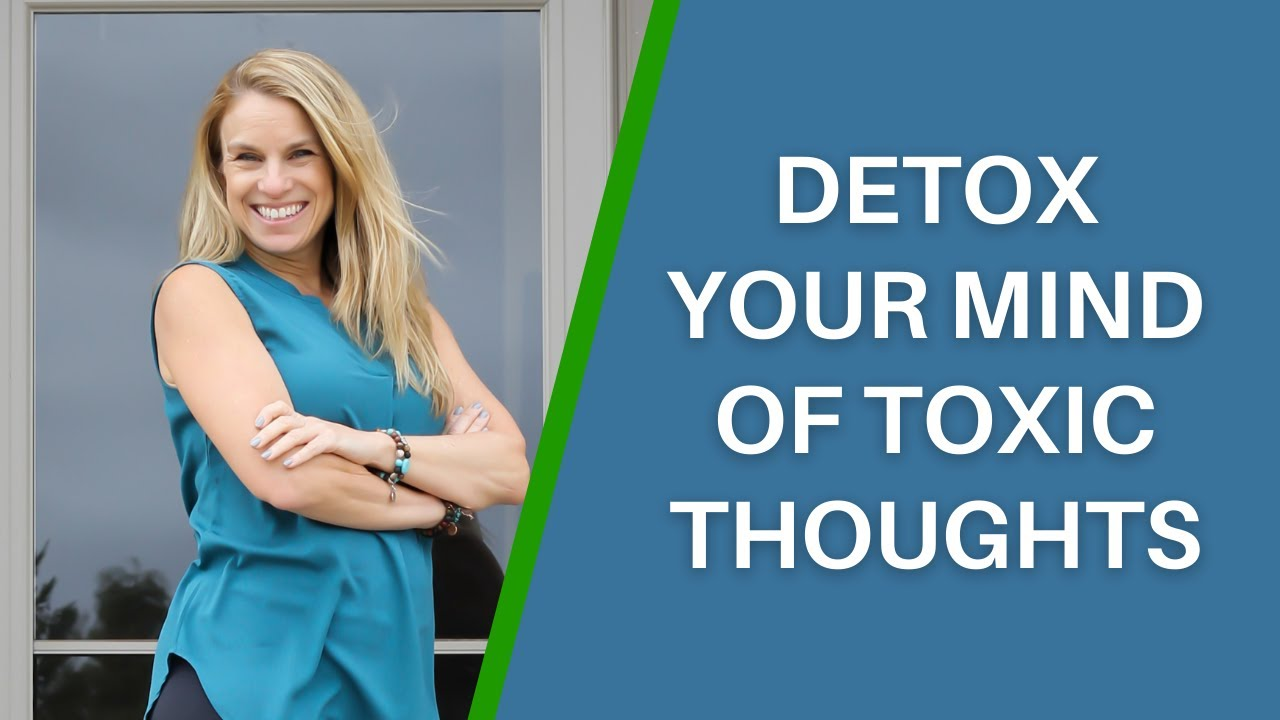 How to Detox Your Mind of Toxic Thoughts to Create a Life and Health Coaching Practice You Love!