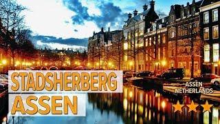 Stadsherberg Assen hotel review   Hotels in Assen   Netherlands Hotels